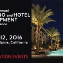 Ninth Annual Tribal Casino & Hotel Development Conference – Viejas Casino – April 11-12, 2016