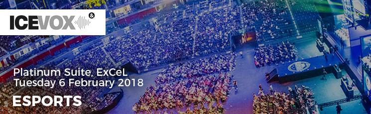 2018 ICE VOX – eSports Conference