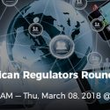 GLI's 2018 North American Regulators Roundtable