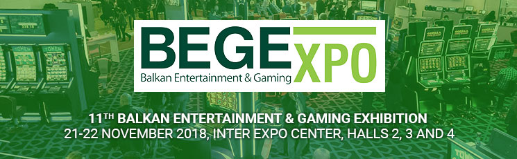 2018 Balkan Entertainment & Gaming Exhibition (BEGE) Expo