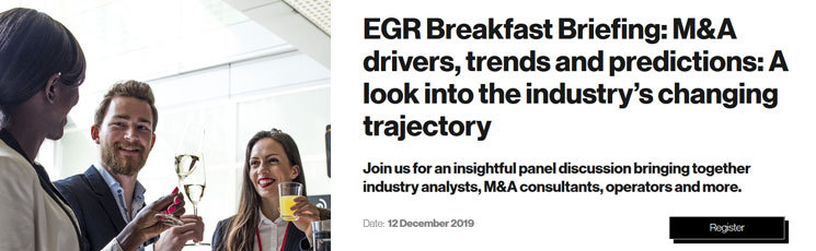 2019 EGR Breakfast Briefing: M&A drivers, trends and predictions: A look into the industry's changing trajectory