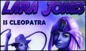 Lara Jones Is Cleopatra (video slot) from Spearhead Studios 2