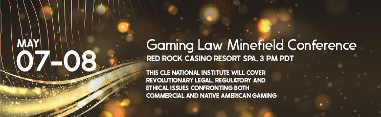 ABA Gaming Law Minefield Conference