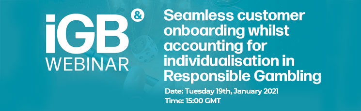 2021 iGB Webinar : Seamless customer onboarding whilst accounting for individualisation in Responsible Gambling