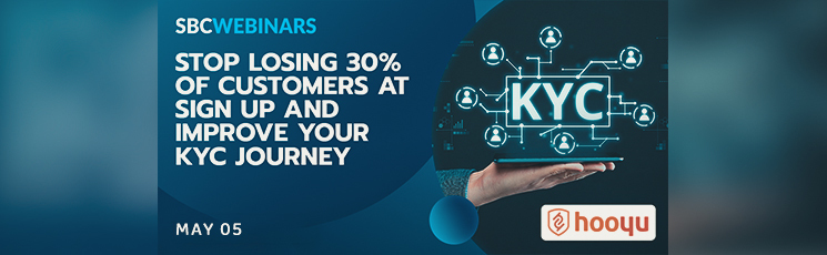 2021 SBC Webinar: Stop losing 30% of customers at sign up and improve your KYC journey